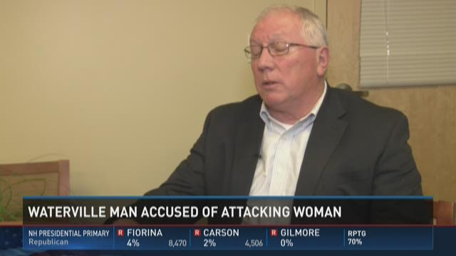 Waterville man accused of attacking woman