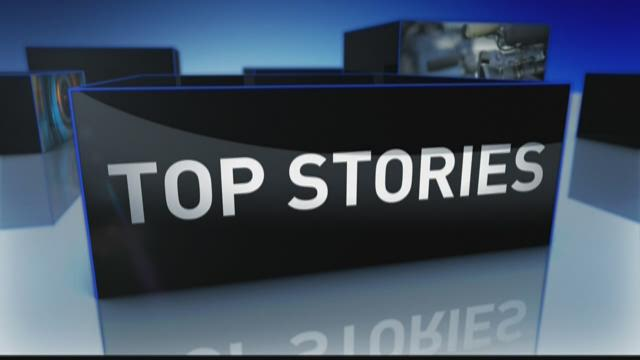 Monday's Top Stories