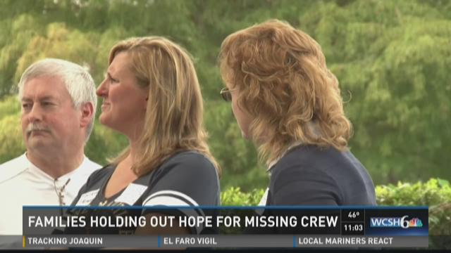 Families Holding out hope for missing crew